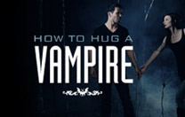 How To Hug A Vampire