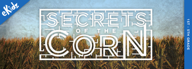 Secrets of the Corn